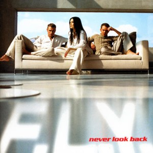 fly-never-look-back